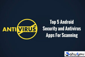 Top 5 Best Antivirus Apps Android Mobile Ke Liye