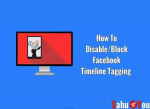 Facebook Timeline Tagging Ko Disabled Or Band Kaise Karte Hai