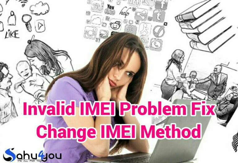 Imei Number Kya Hai Or Android Mobile Me Invalid Imei Problem Fix Kaise Kare