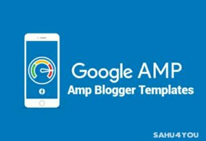 Best Free AMP Blogger Template 2020