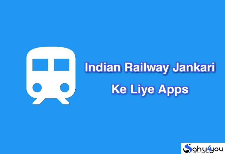 Indian Railway Jankari Ke Liye Best Apps
