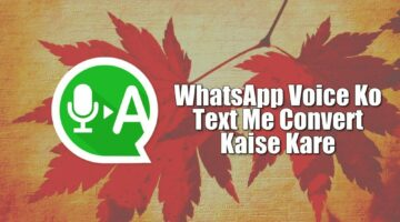 WhatsApp Voice Message Ko Text Me Convert Kaise Kare