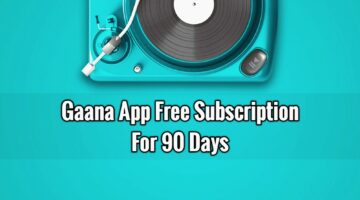 Trick To Get Gaana+ Premium 90 Days Subscription For Free