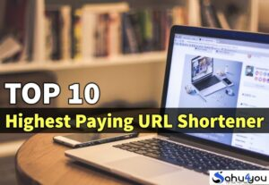 10 Highest Paying URL Shortener Se Paise Kaise Kamaye 2018