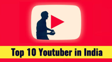 Top 10 Indian YouTube Channel: Best YouTubers In India