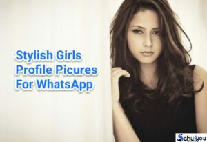 Stylish Girls Profile Pictures: Latest WhatsApp Dp Images