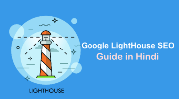 google seo lighthouse tool ki janakari