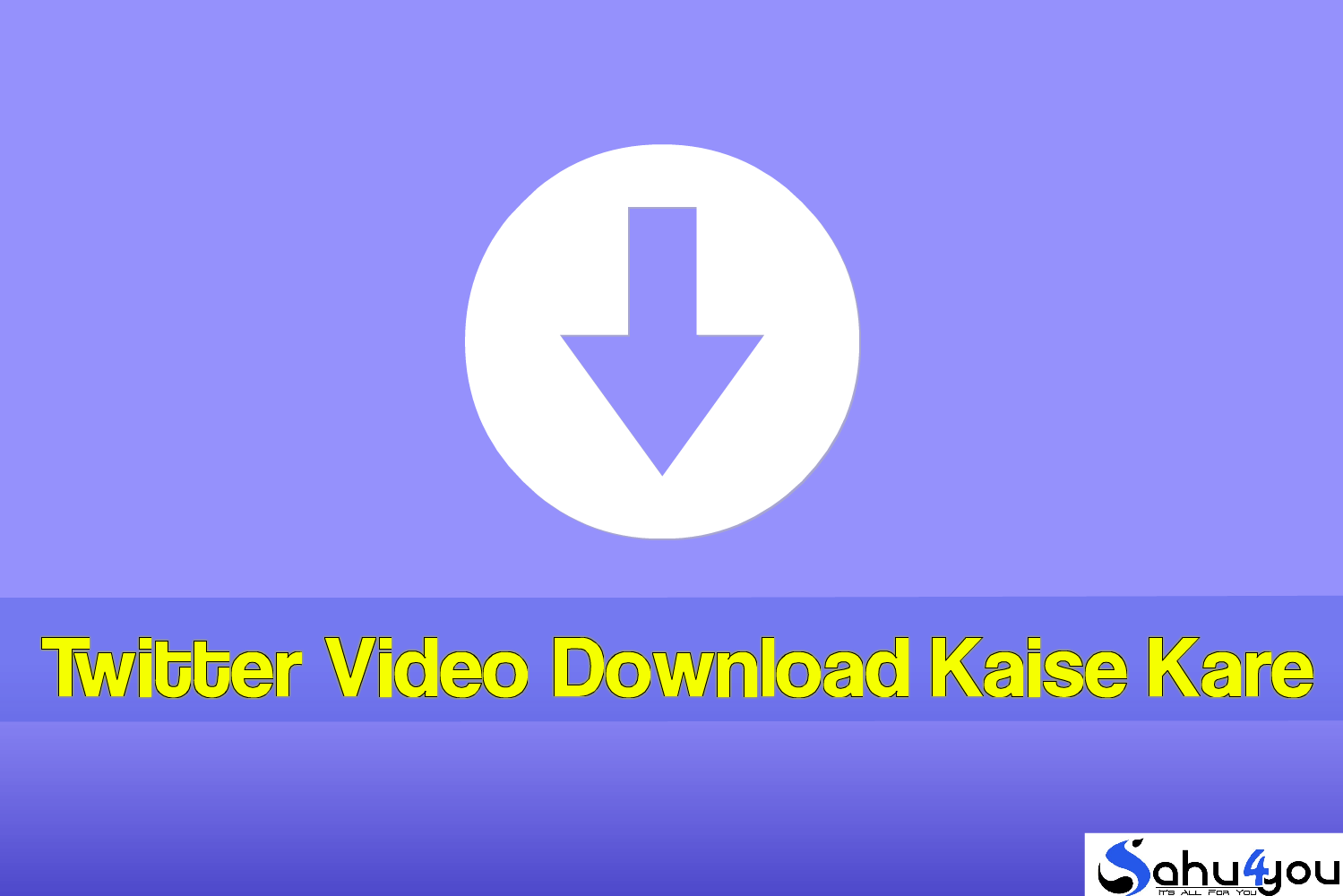 Twitter Video Download Kaise Karte hain?