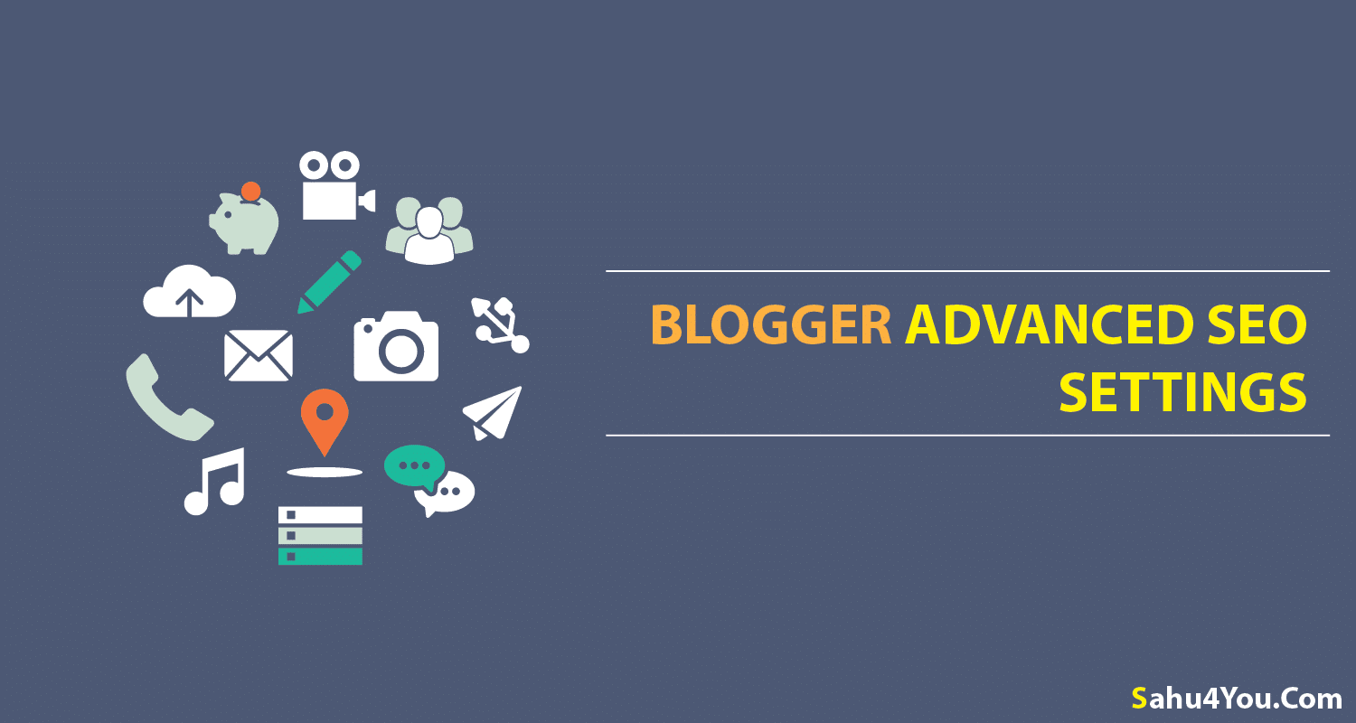 How To Enable Blogger Advanced SEO Settings