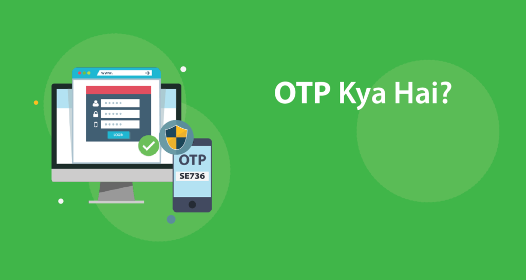 OTP Full Form in Hindi