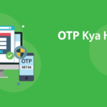 One Time Password क्या है? OTP Code in Hindi