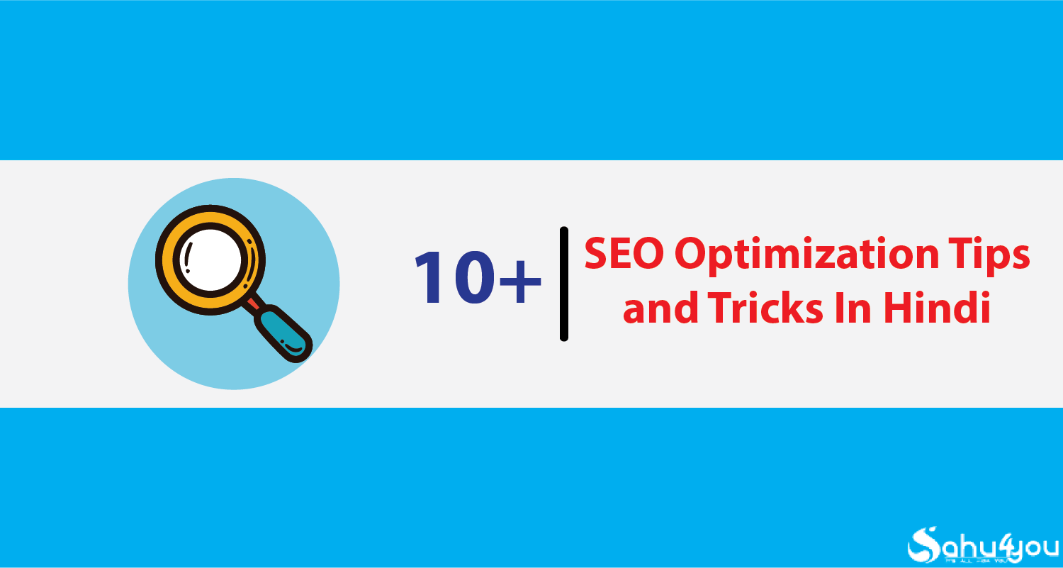 10+ SEO Optimization Tips and Tricks In Hindi 2019