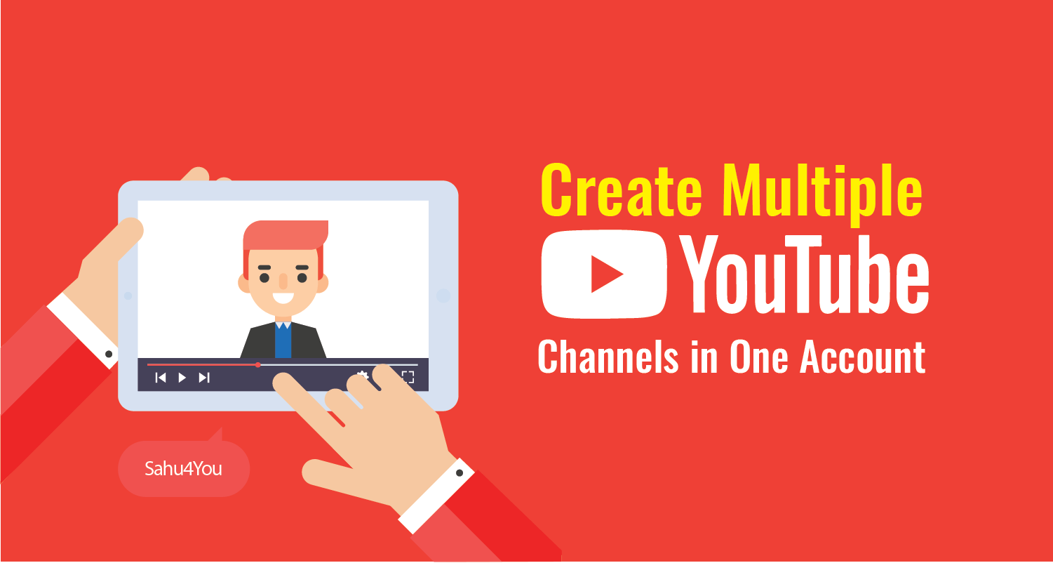 Create Multiple YouTube Channel Using Single Google Account