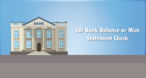SBI Bank Balance Check or Mini Statement