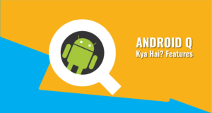 What is Android Q in Hindi