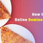 Online Domino Pizza कैसे Order करे
