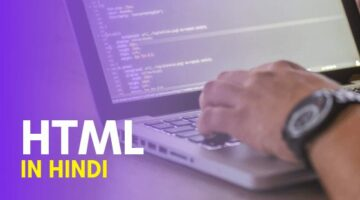HTML Kya Hai - What is HTML in Hindi