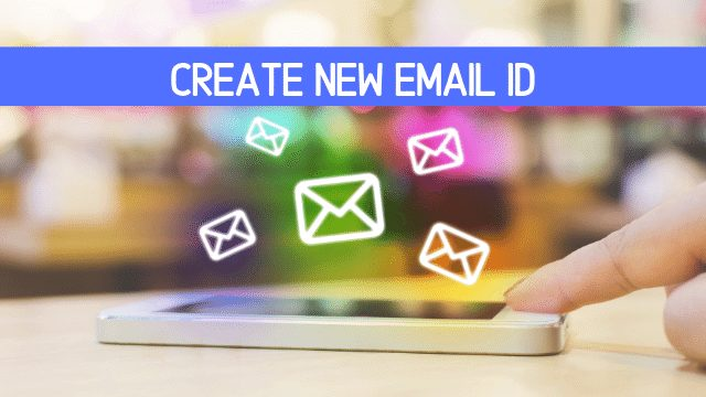 Create Email Account, MAke New Emails, Create New Email ID in Hindi