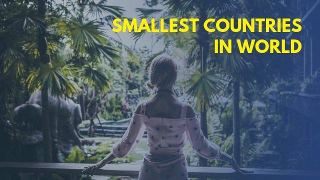 Smallest Countries In World in Hindi