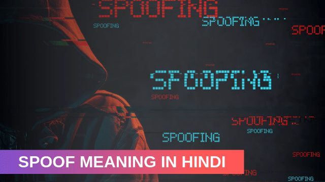 Spoof Meaning In Hindi