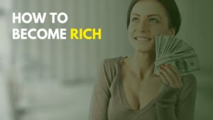 how to become rich in Hindi