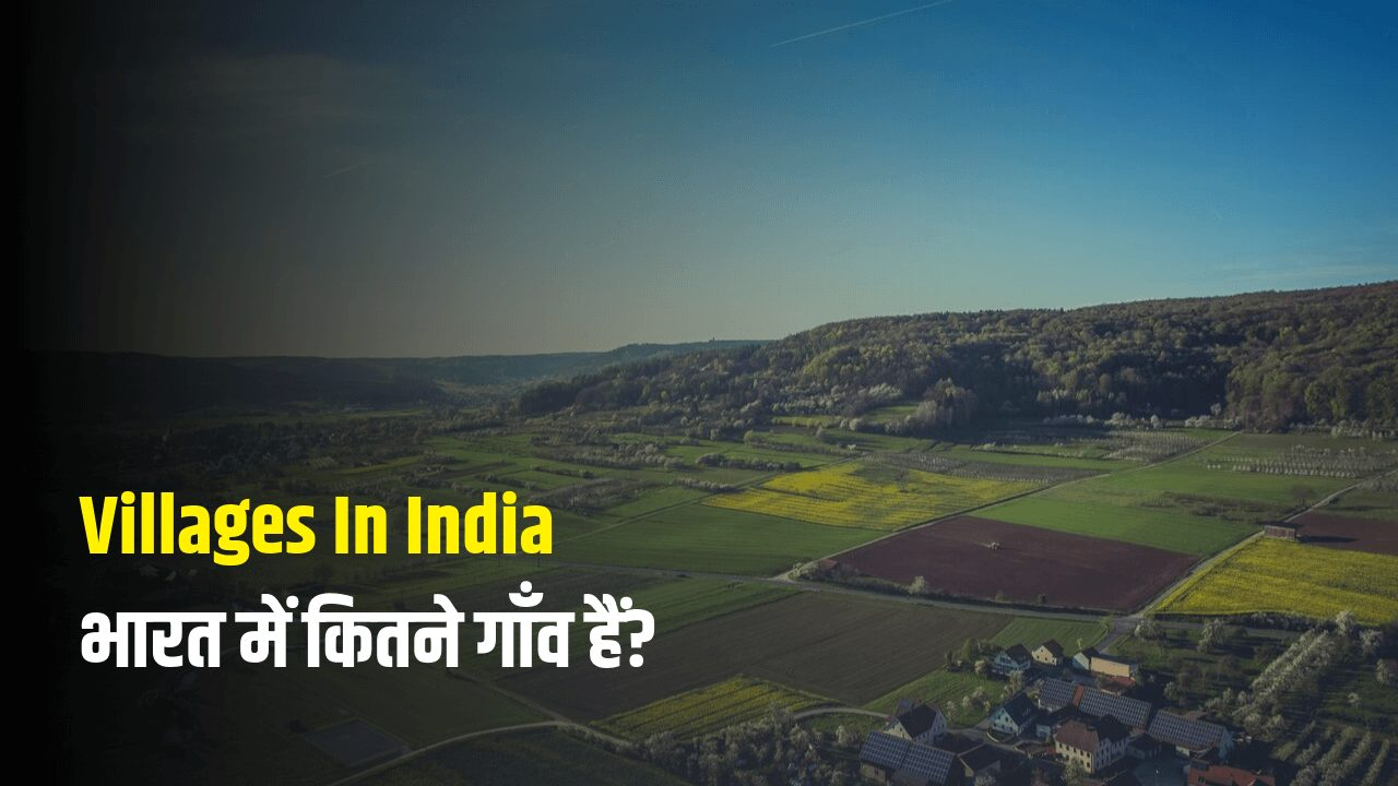 How Many Villages In India