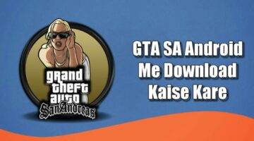 How to Install GTA SA Game On Android In Hindi