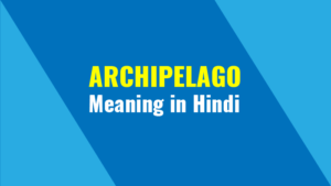 Archipelago Meaning