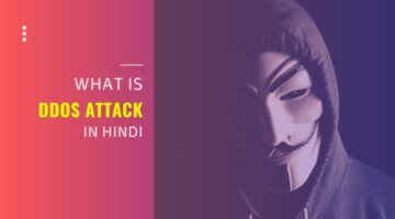 DDOS Attacks क्या है? (DDOS in Hindi)