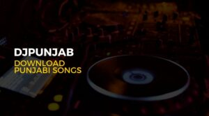 Latest Punjabi Songs- New Punjabi Songs Download