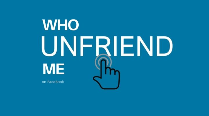 Who UnFriended Me On Facebook