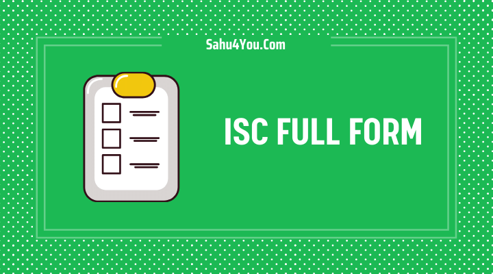 ISC Full Form in Hindi