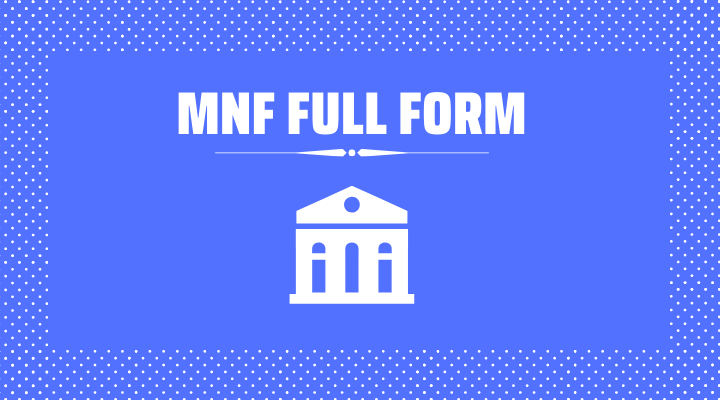 MNF Full Form in Hindi