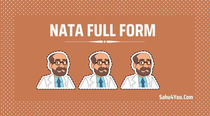 NATA Full Form in Hindi