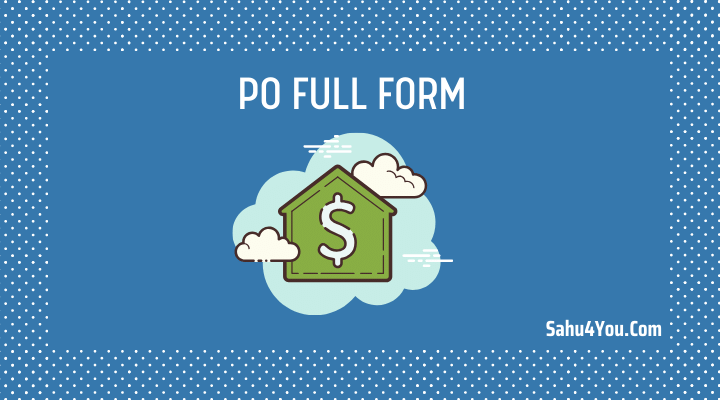 PO Full Form in Hindi
