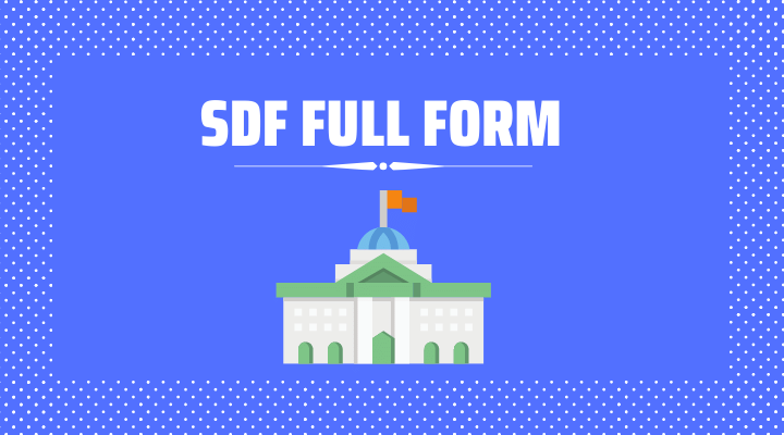 SDF Full Form in Hindi