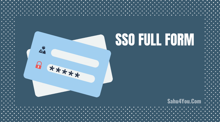 SSO Full Form in Hindi