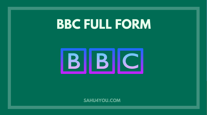 BBC ka full form