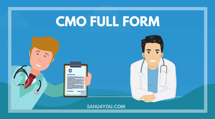 CMO ka full form