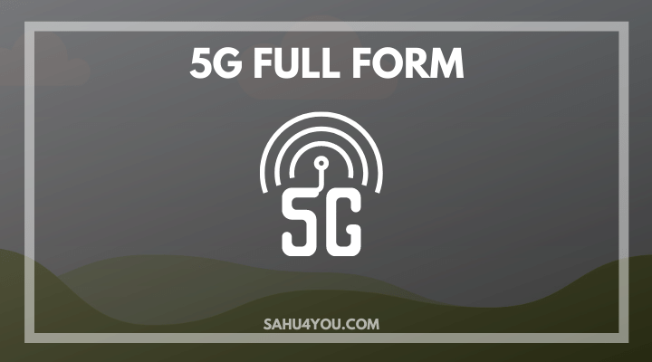 Full Form of 5G Kya Hai