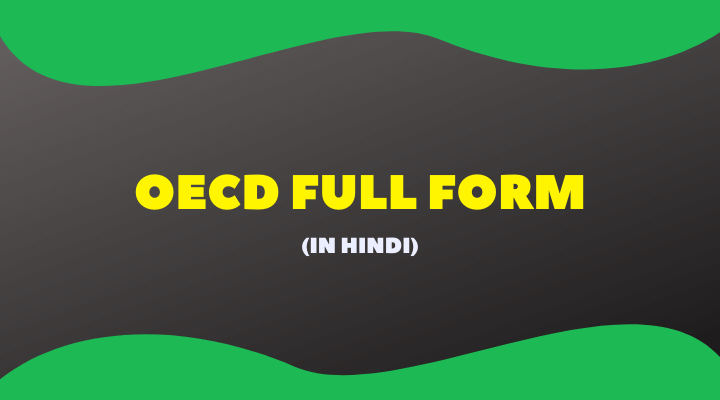 Full Form of OECD Kya Hai