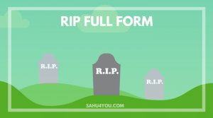 RIP Full Form in Hindi
