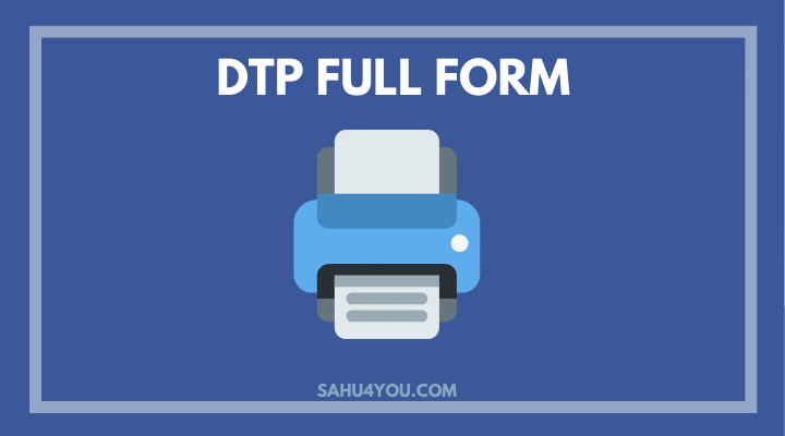 dtp ka full form
