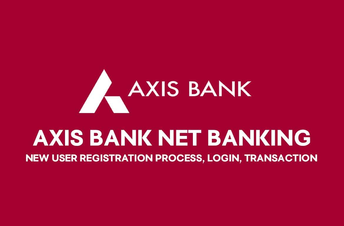 Axis Bank Internet Banking Kaise Kare