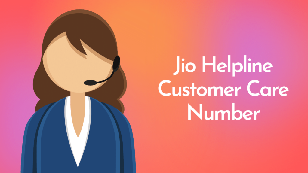 All Jio Customer Care Number