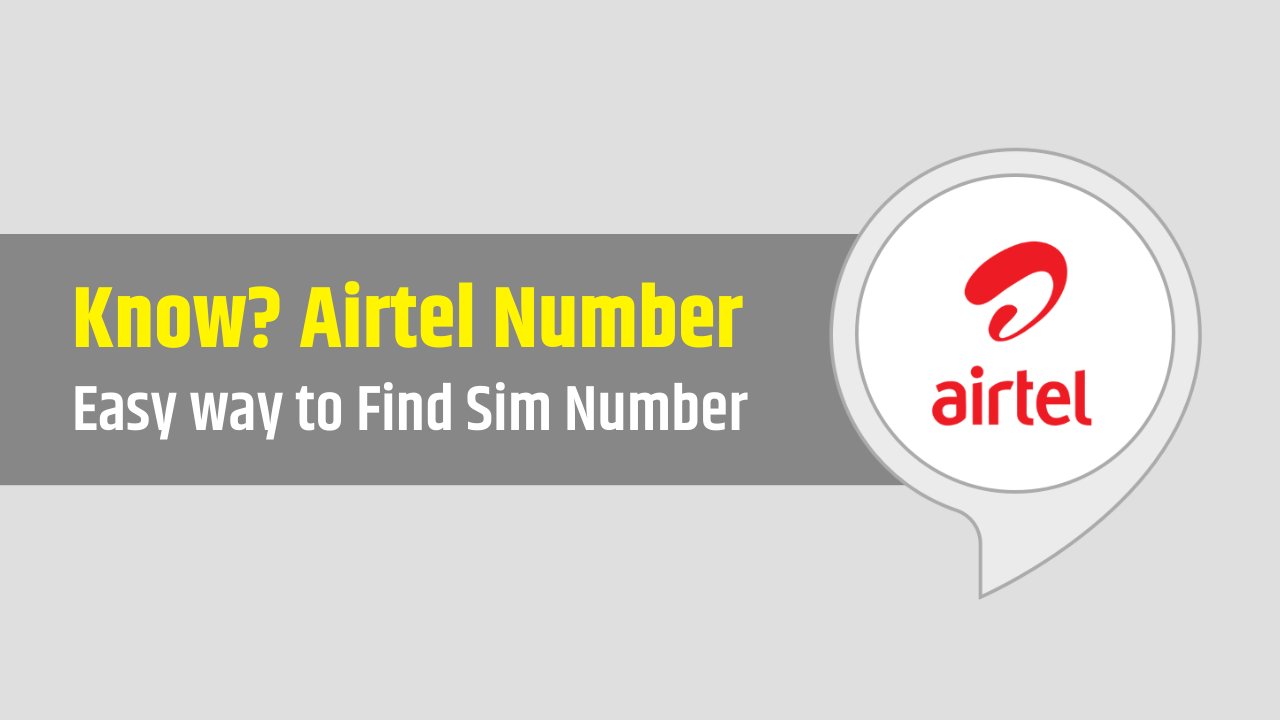 How to Know Airtel Mobile Number