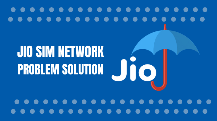 Jio Sim Network Problem Solution