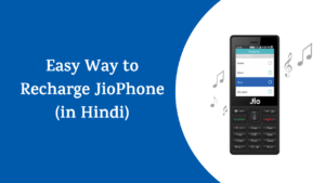 How to Recharge Jio Phone with My Jio App