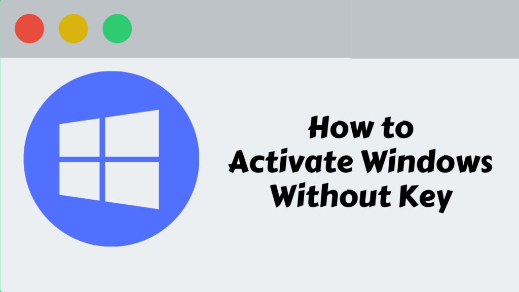 How to activate windows without product key