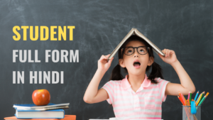 Student Full Form in Hindi